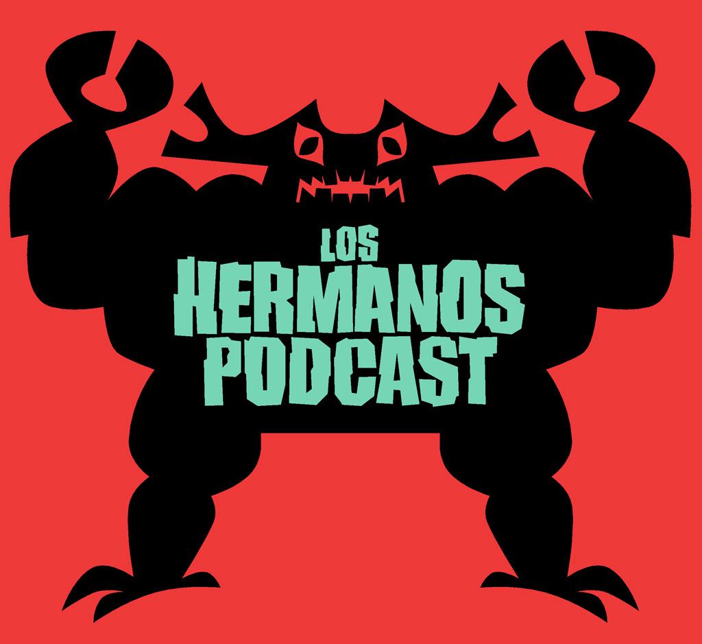 Los Hermanos Podcast